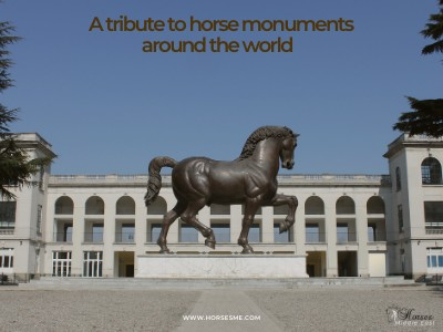 A Tribute To Horse Monuments Around The World